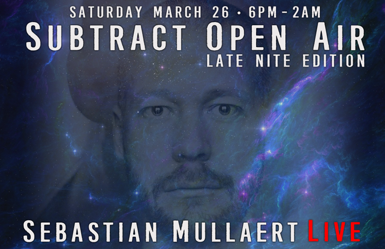 Subtract Open Air • Sebastian Mullaert LIVE