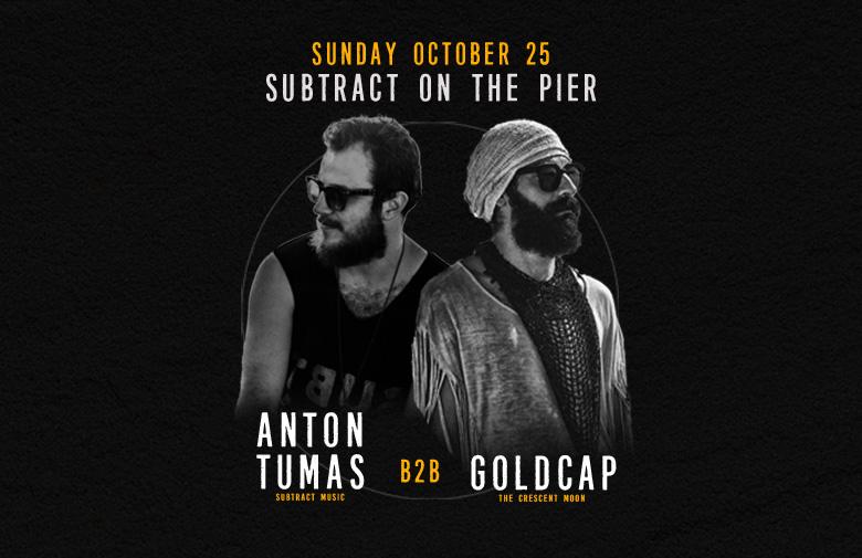 Subtract On The Pier 011: Anton Tumas B2B Goldcap