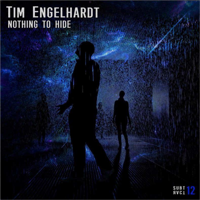 Tim Engelhardt • Nothing To Hide