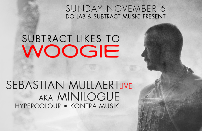 Subtract likes to Woogie w/ Sebastian Mullaert LIVE