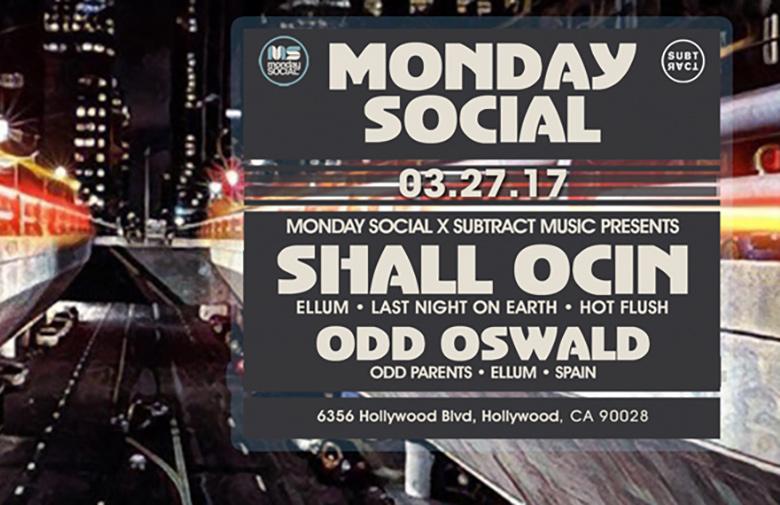 Subtract x Monday Social w/ Shall Ocin