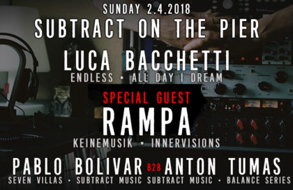 Subtract On The Pier 024: Luca Bacchetti & Rampa