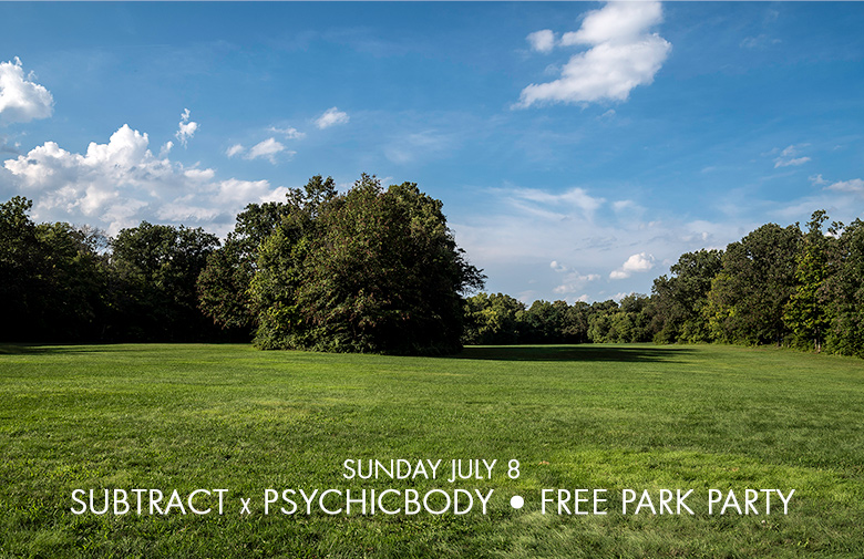 Subtract x Psychicbody • Free Elysian Park Party