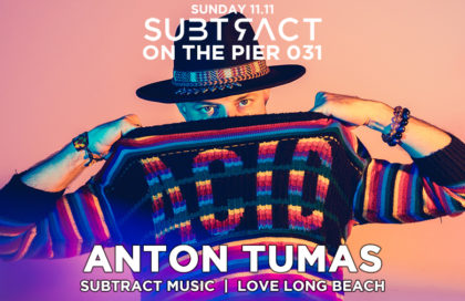 Subtract On The Pier 031: Anton Tumas