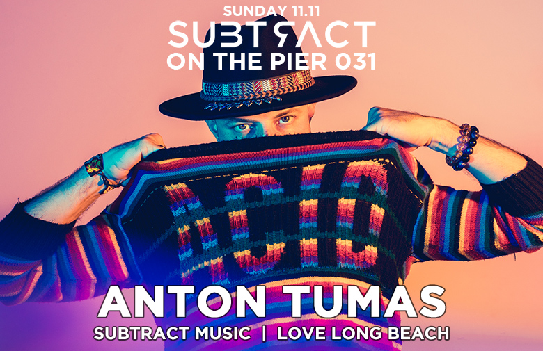 Subtract On The Pier 031: Anton Tumas