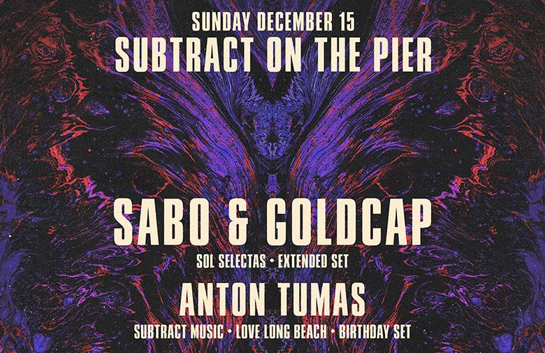 Subtract On The Pier 041 | Sabo & Goldcap