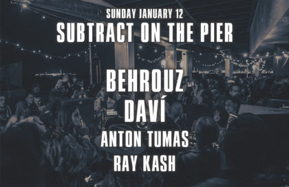 Subtract On The Pier 042 • Behrouz & DAVÍ