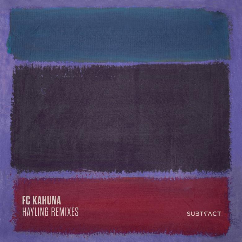 FC Kahuna • Hayling Remixes
