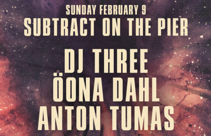 Subtract On The Pier 043 • DJ Three & Öona Dahl