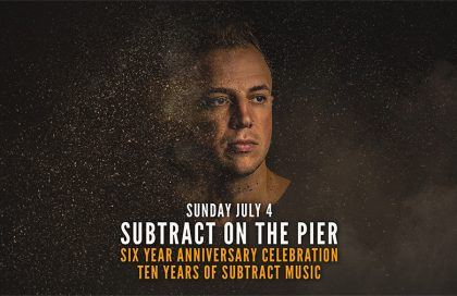 Subtract On The Pier 044 | 6 Year Anniversary (on sale 6/23/21)